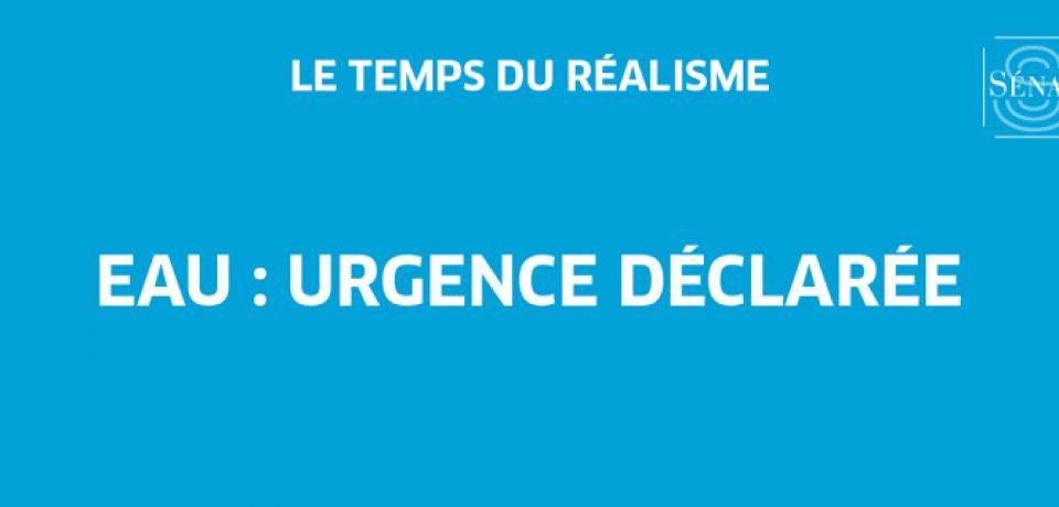 Un rapport d'information – Eau : urgence déclarée