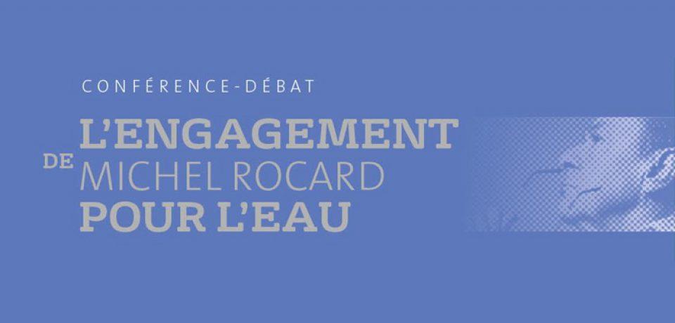 «L'engagement de Michel ROCARD pour l'eau»